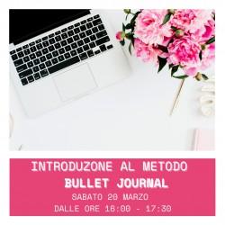BULLET JOURNAL - INTRODUZIONE AL METODO - 20 MARZO